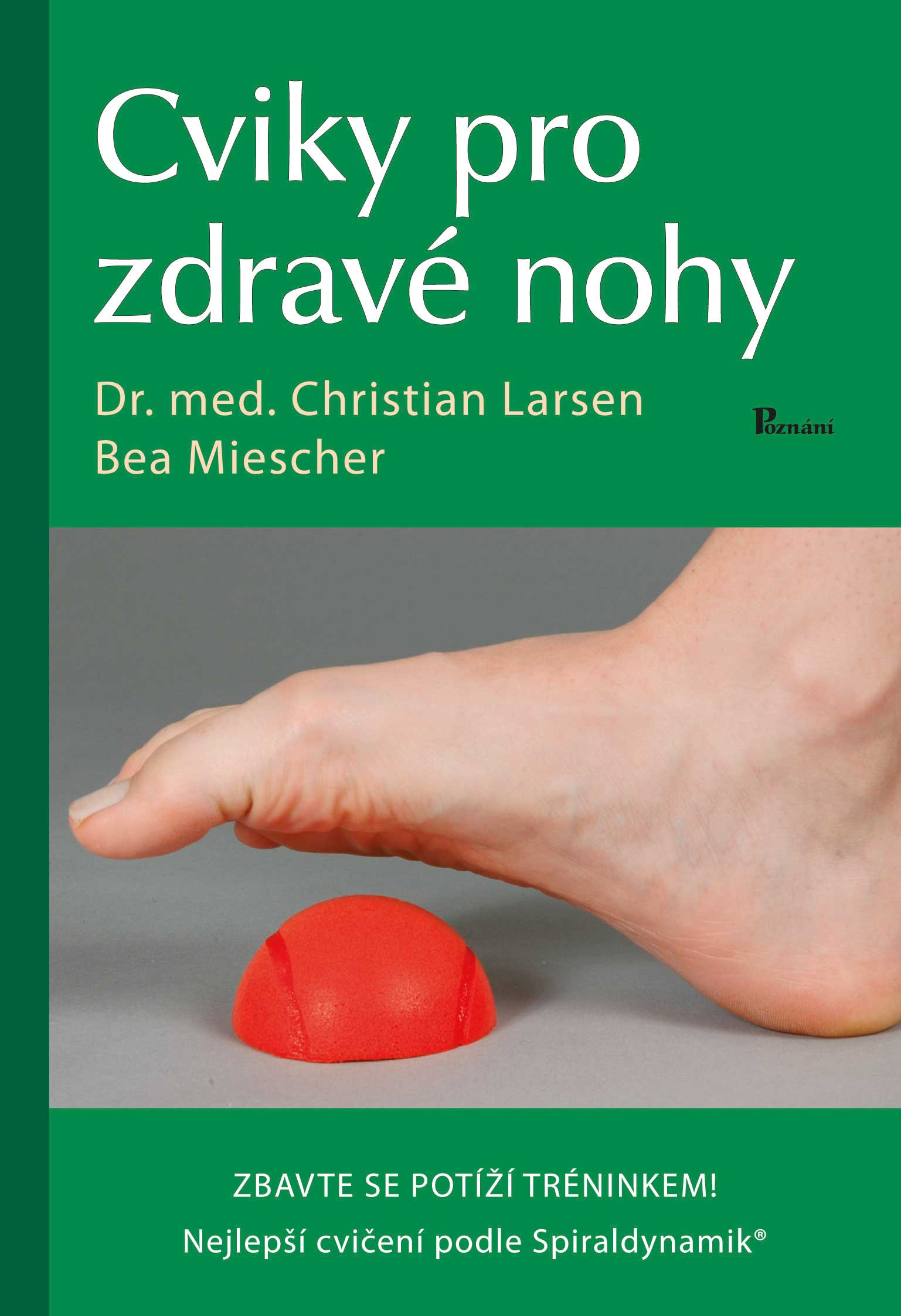 obálka knihy Cviky pro zdravé nohy